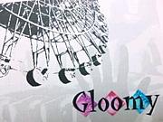 …Gloomy…