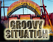 """GROOVY SITUATION"""