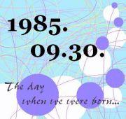 1985年9月30日誕生><