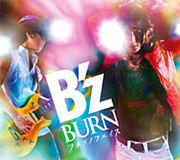 B'z BURN-フメツノフェイス-