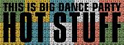 HotStuff -Big Dance Party-