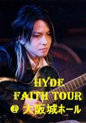 FAITH at 大阪城ホール