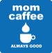 mom caffee