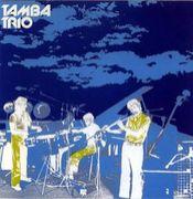 Tamba Trio / Tamba 4