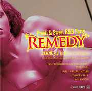 "FRESH&SWEET R&B PARTY ""Remedy"""