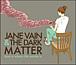 Jane Vain & the Dark Matter