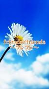 friends×friends☆フレフレ☆