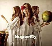 Superfly 中国地方