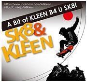 SK8 & KLEEN