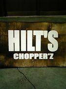 HILT'S chopper'z