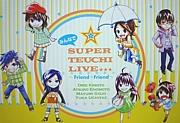 SUPER☆TEUCHI☆LIVE