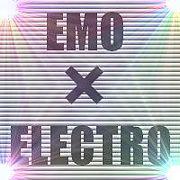 EMOが好き!ELECTROも好き!