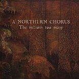 A Northern Chorus