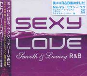 Sexy Love  Smooth&Luxury R&B