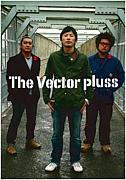 The Vector Pluss