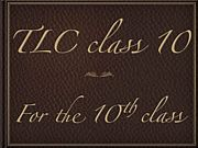 TLC class10