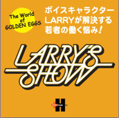 LARRY'S SHOW