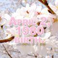 ★1980年4月2日生まれ★