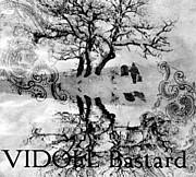 ヴィドール『Bastard』