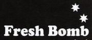 ★Fresh Bomb★