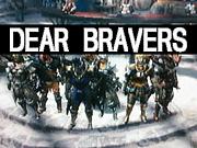 【MH猟団】DEAR BRAVERS