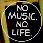 NO MUSIC,NO LIFE!!