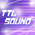 """TTL SOUND"" fan community"