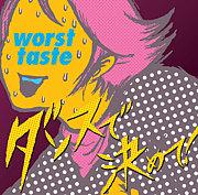 worst taste