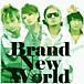 『Brand New World』 AAA