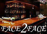 西麻布 BAR FACE 2 FACE