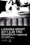 ★LAGUNA NIGHT★
