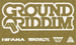 GROUND RIDDIM