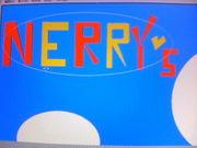 ♪NERRY'S♪