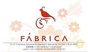 FABRICA - ファブリカ -