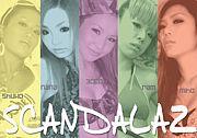 〜SCANDALAZ〜