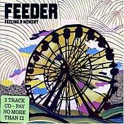 Feeling a Moment / Feeder