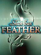 shot bar FEATHER