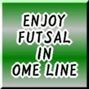 ENJOY FUTSAL IN OME LINE