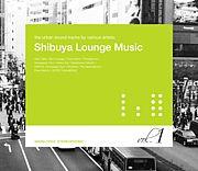 Shibuya Lounge Music