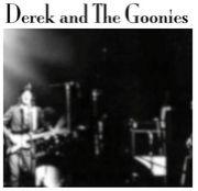 Derek and The Goonies