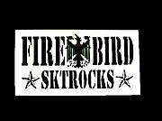 FIREBIRD  SKTROCKS