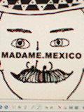 マダムメキシコ
