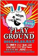 〜Play Ground〜