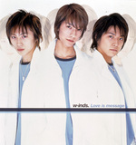 Love is message/w-inds.