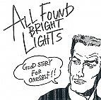 All Found Bright Lights