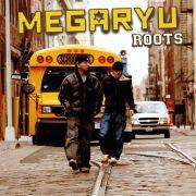 ROOTS/MEGARYU