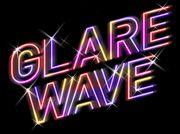 GLARE WAVE