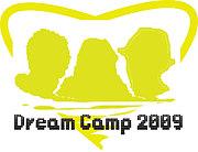 Dream Camp 2009(ドリキャン)