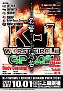K-1 WORST CIRCLE GP