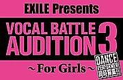 EXILE VOCAL BATTLE AUDITION
